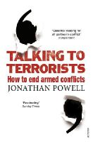 Powell, Jonathan - Talking to Terrorists: How to End Armed Conflicts - 9780099575863 - 9780099575863