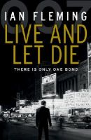 Fleming, Ian - Live and Let Die - 9780099575993 - V9780099575993