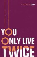 FLEMING, Ian - You Only Live Twice - 9780099576983 - V9780099576983