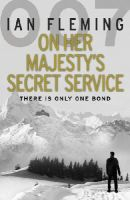 Fleming, Ian - On Her Majesty's Secret Service - 9780099578031 - V9780099578031