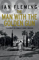 FLEMING, Ian - The Man with the Golden Gun - 9780099578055 - V9780099578055