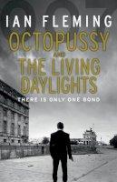 FLEMING, Ian - Octopussy & The Living Daylights - 9780099578062 - V9780099578062