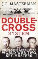 Masterman, J. C. - The Double-cross System - 9780099578239 - V9780099578239