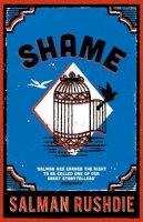 Rushdie, Salman - Shame - 9780099578611 - V9780099578611