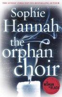 Hannah, Sophie - The Orphan Choir - 9780099580027 - V9780099580027