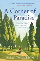Thompson, Brian - A Corner of Paradise: A Love Story (with the usual reservations) - 9780099581864 - V9780099581864