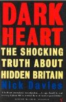 Davies, Nick - Dark Heart - 9780099583011 - V9780099583011