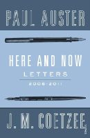 J.M. Coetzee - Here and Now: Letters - 9780099584223 - V9780099584223