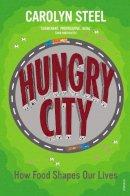 Steel, Carolyn - Hungry City - 9780099584476 - V9780099584476