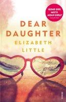 Elizabeth Little - Dear Daughter - 9780099587873 - 9780099587873
