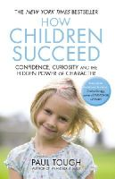 Tough, Paul - How Children Succeed - 9780099588757 - 9780099588757