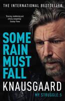 Knausgaard, Karl Ove - Some Rain Must Fall. Träumen, Englische Ausgabe - 9780099590187 - V9780099590187