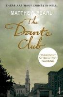 Pearl, Matthew - The Dante Club - 9780099590354 - V9780099590354