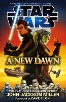 Miller, John Jackson - Star Wars: A New Dawn - 9780099590880 - V9780099590880
