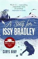Bray, Carys - A Song for Issy Bradley - 9780099591870 - 9780099591870