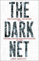 Bartlett, Jamie - dark net, the - 9780099592020 - V9780099592020