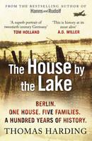 Harding, Thomas - The House by the Lake - 9780099592044 - V9780099592044