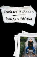 Donald Fagen - Eminent hipsters - 9780099593331 - V9780099593331