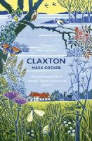 Cocker, Mark - Claxton: Field Notes from a Small Planet - 9780099593478 - V9780099593478