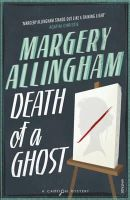 Allingham, Margery - Death of a Ghost - 9780099593539 - V9780099593539