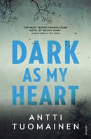 - Dark As My Heart - 9780099593577 - V9780099593577