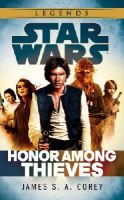Corey, James S. A. - Star Wars: Empire and Rebellion: Honor Among Thieves - 9780099594260 - V9780099594260