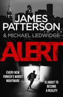 Patterson, James - Alert: (Michael Bennett 8) - 9780099594369 - 9780099594369