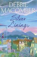 Debbie Macomber - Silver Linings - 9780099595083 - 9780099595083
