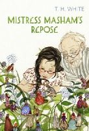 White, T. H. - Mistress Masham's Repose (Vintage Childrens Classics) - 9780099595175 - V9780099595175
