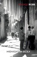 Robb, Peter - Midnight in Sicily - 9780099595809 - 9780099595809