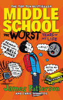 Patterson, James - Middle School: The Worst Years of My Life: (Middle School 1) - 9780099596783 - V9780099596783