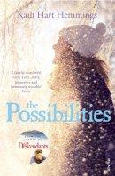 Hart Hemmings, Kaui - The Possibilities - 9780099597780 - 9780099597780