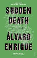 Enrigue, Álvaro - Sudden Death - 9780099598053 - V9780099598053
