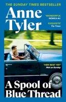 Tyler, Anne - A Spool of Blue Thread - 9780099598480 - 9780099598480