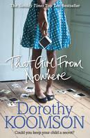 Koomson, Dorothy - That Girl from Nowhere - 9780099598831 - 9780099598831