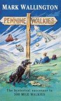 Wallington, Mark - Pennine Walkies - 9780099661412 - V9780099661412
