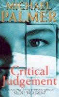 Palmer, Michael - Critical Judgement - 9780099705215 - KKD0005901