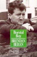 Behan, Brendan - Borstal Boy - 9780099706502 - V9780099706502