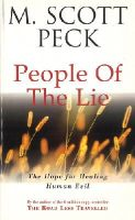 Peck, M. Scott - People of the Lie (Arrow New-Age) - 9780099728603 - V9780099728603