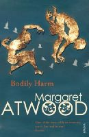 Atwood, Margaret - Bodily Harm - 9780099740810 - V9780099740810