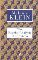 Melanie Klein - Psychoanalysis of Children (Contemporary Classics) - 9780099752912 - V9780099752912