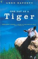 Haverty, Anne - One Day As A Tiger - 9780099756217 - KEX0203288