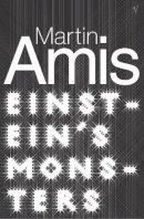 Amis, Martin - Einstein's Monsters - 9780099768913 - V9780099768913