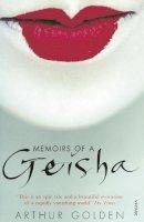 Golden, Arthur - Memoirs of a Geisha - 9780099771517 - KTK0080838