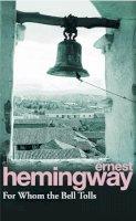 Hemingway, Ernest - For Whom the Bell Tolls - 9780099908609 - V9780099908609