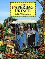 Thompson, Colin - The Paperbag Prince - 9780099933205 - V9780099933205