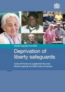 TSO - Deprivation of Liberty Safeguards - 9780113228157 - V9780113228157