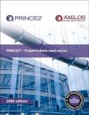 Office of Government Commerce - PRINCE2 - Projektledelse Med Succes - 9780113312238 - V9780113312238