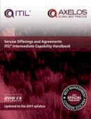 Axelos - Service offerings and agreements: ITIL 2011 itermediate capability handbook (pack of 10) - 9780113314508 - V9780113314508