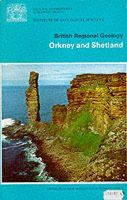 Mykura, W., Mykura, Walter - Orkney and Shetland (British Regional Geology) - 9780118801614 - V9780118801614